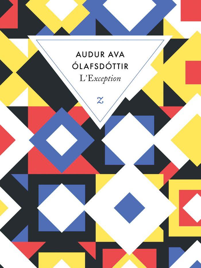 L'exception d'Audur Ava Olafsdottir,  éditions Zulma