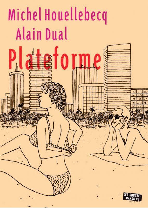 Plateforme - Michel Houellebecq et Alain Dual, éditions Les Contrebandiers