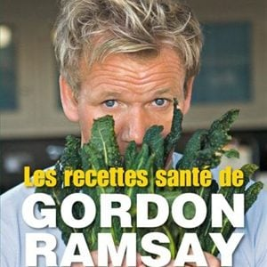 10. Les recettes santé de Gordon Ramsay