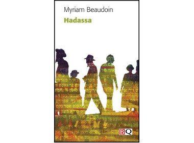 3. Hadassa de Myriam Beaudoin, Bibliothèque québécoise