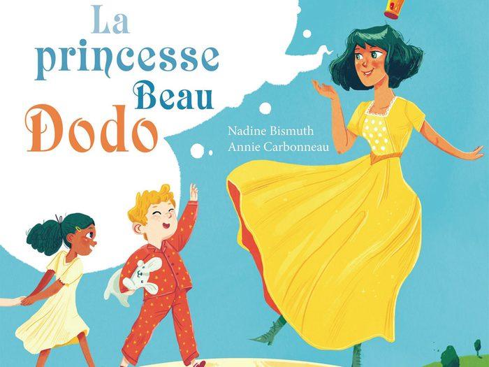 La princesse Beau Dodo de Nadine  Bismuth, éditions de la Bagnole