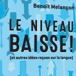 La qualité du français est-elle à la baisse ?
