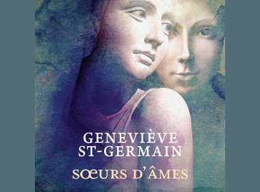 Sœurs d'âmes de Geneviève St-Germain, éditions Stanké