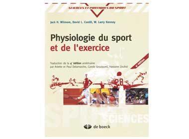Physiologie du sport et de l'exercice de Jack H. Wilmore et al., De Boeck