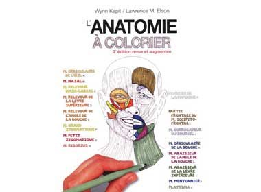 L'anatomie à colorier de Wynn Kapit et Lawrence M. Elson, éditions Edisem