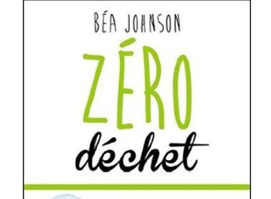 Zéro déchet de Béa Johnson, Les Éditions Transcontinental