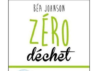 Zéro déchet de Béa Johnson, Les Éditions Transcontinental