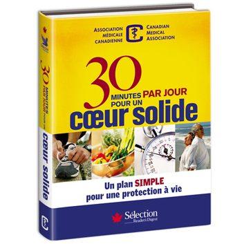 Livre «30 minutes par jour pour un cœur solide» du Sélection du Reader's Digest