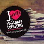 Magazines québécois: célébrons la diversité et la richesse des magazines d'ici!