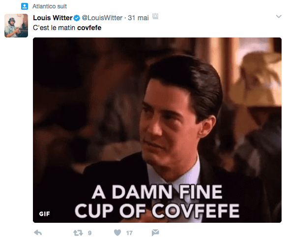 «A damn fine cup of covfefe»
