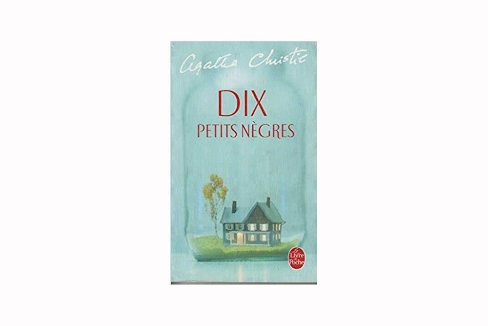 Dix petits nègres – Agatha Christie