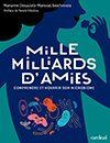 Couverture du livre Mille milliards d'amies publié aux éditions Cardinal.
