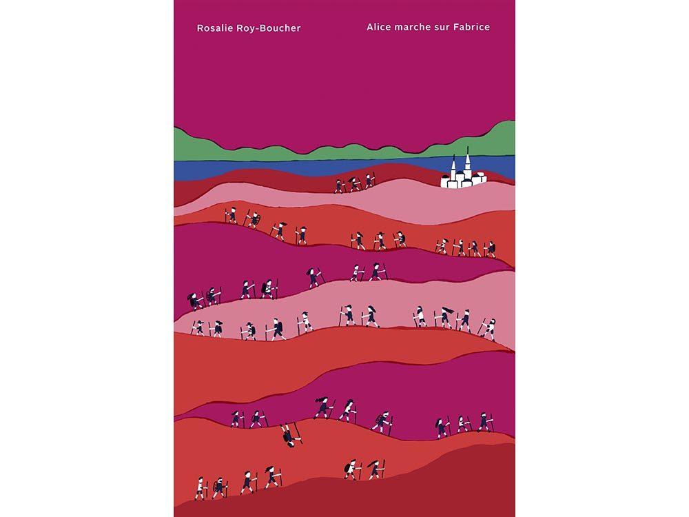 Livres à lire: Alice marche sur Fabrice, par Rosalie Roy-Boucher.