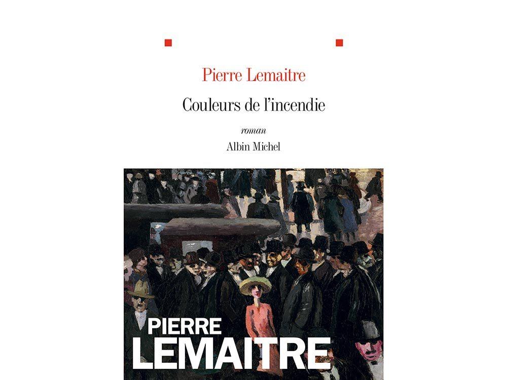 Livres à lire: Couleurs de l'incendie, de Pierre Lemaitre.