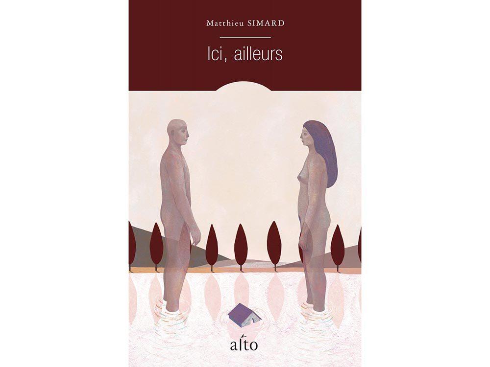 Livres à lire: Ici, ailleurs, par Matthieu Simard.