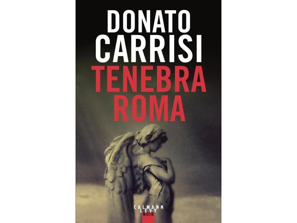 Livres à lire: Tenebra Roma, par Donato Carrisi.
