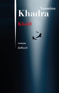 Khalil, de Yasmina Khadra.