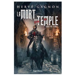 La mort du temple: le destin des Templiers.