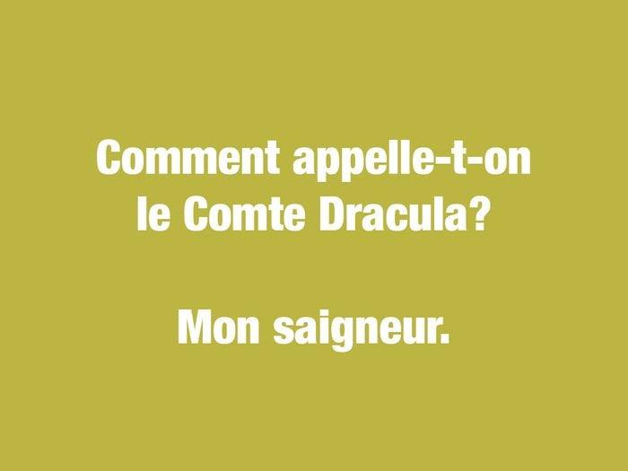 Blagues courtes: le Comte Dracula.