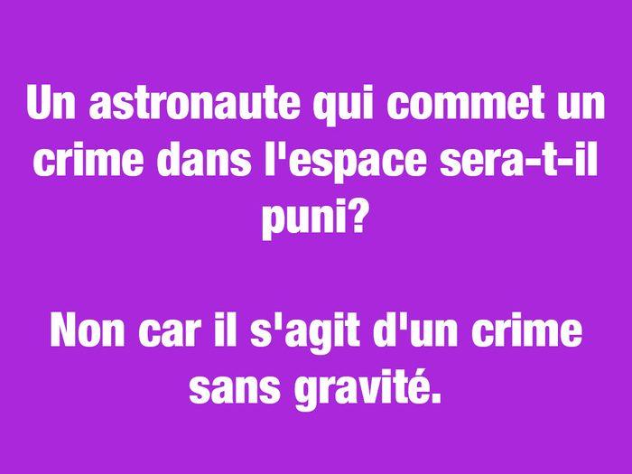 Blagues courtes: l'astronaute criminel.