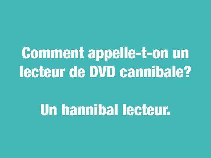 Blagues courtes: un lecteur de DVD cannibale.