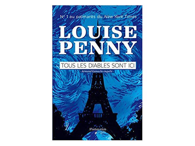 Choix de lecture: le livre «Tous les diables sont ici», de Louise Penny.