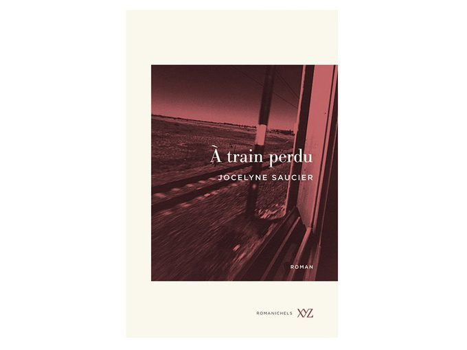 Choix de lecture: le livre «À train perdu», de Jocelyne Saucier.