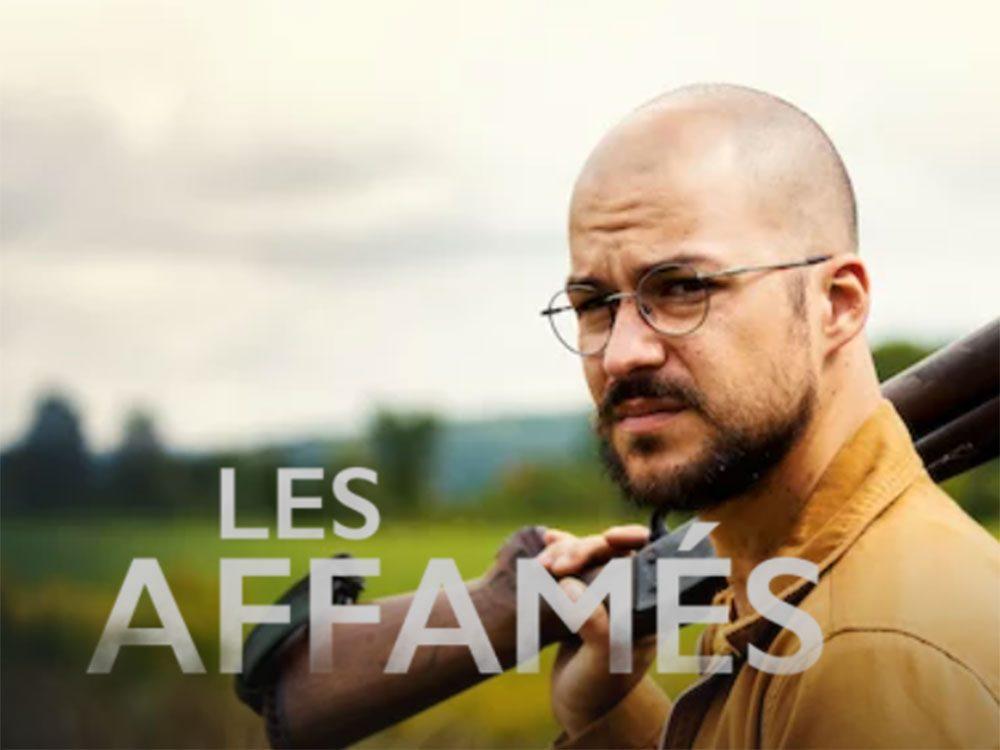 Les Affamés fait partie des séries et films québécois sur Netflix.