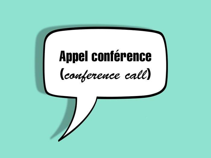 «Appel conférence (conference call)» fait partie des anglicismes courants.