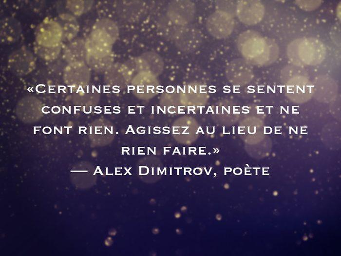 L'une des phrases de Alex Dimitrov fait partie des 50 citations inspirantes pour le Nouvel An 2021.