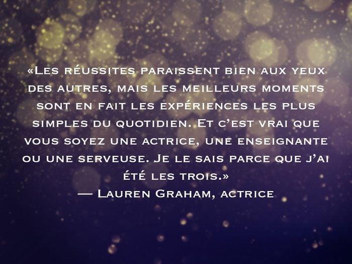 L'une des phrases de Lauren Graham fait partie des 50 citations inspirantes pour le Nouvel An 2021.