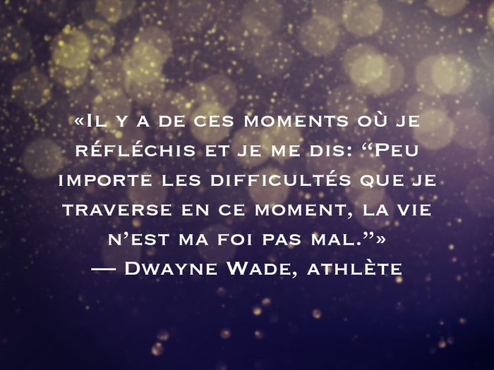 L'une des phrases de Dwayne Wade fait partie des 50 citations inspirantes pour le Nouvel An 2021.