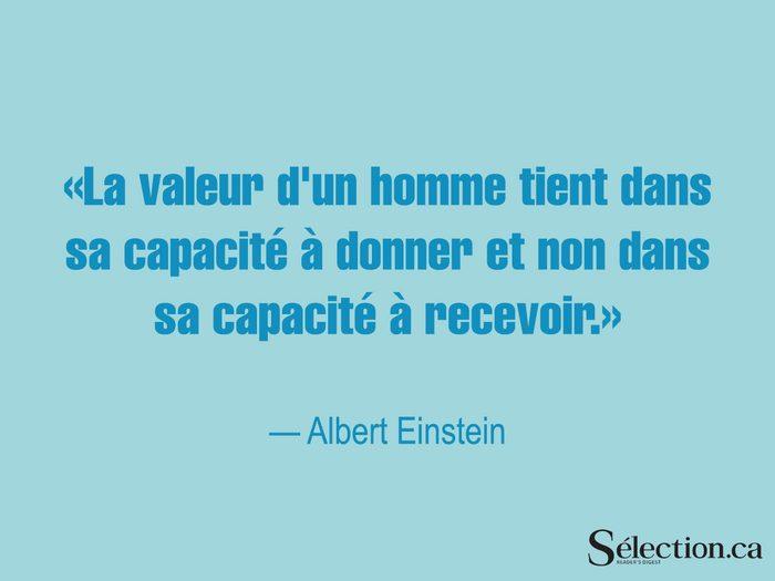 Lisez ces citations sur le bonheur, dont une autre d'Albert Einstein.