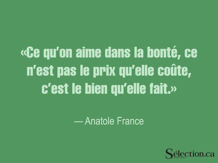 Lisez ces citations sur le bonheur, dont celle d'Anatole France.