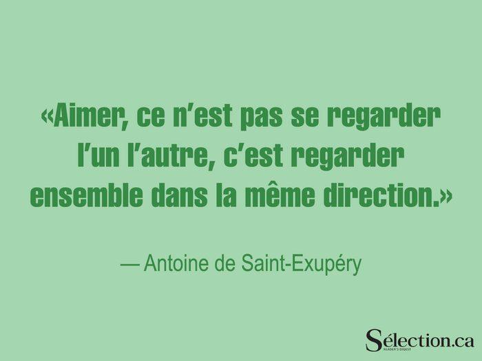Lisez ces citations sur le bonheur, dont celle d'Antoine de Saint-Exupéry.