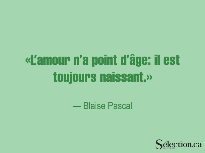 Lisez ces citations sur le bonheur, dont celle de Blaise Pascal.