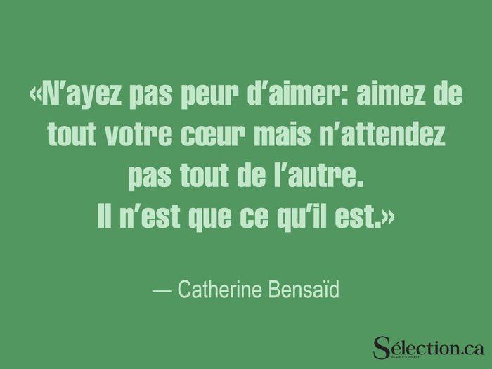Lisez ces citations sur le bonheur, dont celle de Catherine Bensaïd.