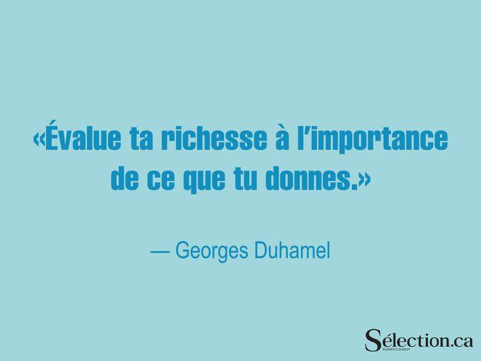 Lisez ces citations sur le bonheur, dont celle de Georges Duhamel.