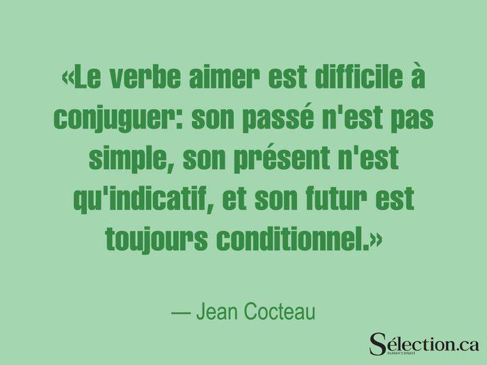 Lisez ces citations sur le bonheur, dont celle de Jean Cocteau.