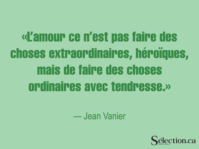 Lisez ces citations sur le bonheur, dont celle de Jean Vanier.
