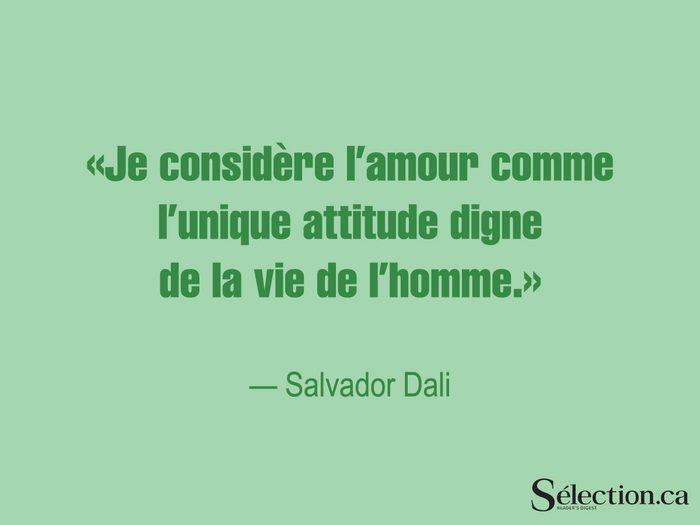 Lisez ces citations sur le bonheur, dont celle de Salvador Dali.