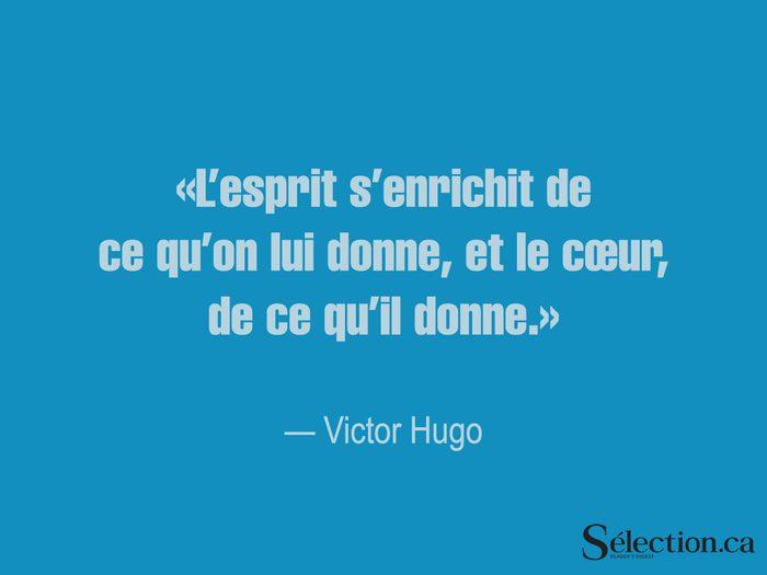Lisez ces citations sur le bonheur, dont celle de Victor Hugo.