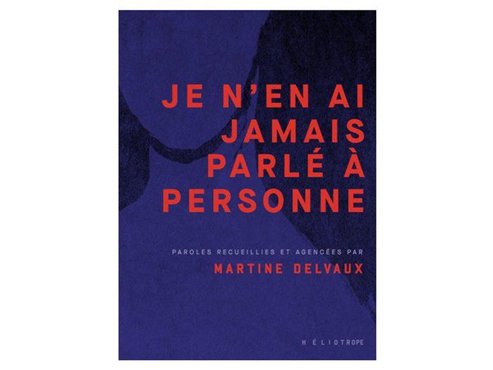 Agression sexuelle: le livre de Martine Delvaux.