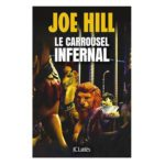 Le carrousel infernal: un nouveau maître de l'horreur est né