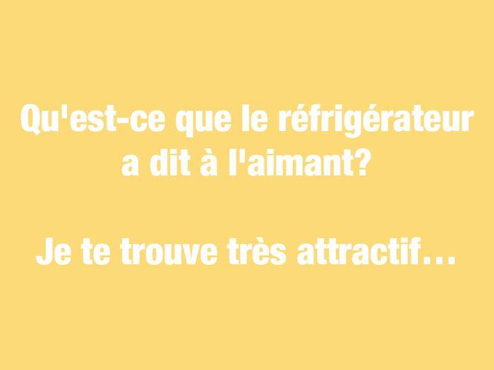 Blagues courtes: qu'est-ce que le réfrigérateur a dit à l'aimant?