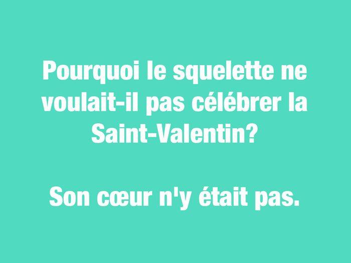 Blagues courtes: pourquoi le squelette ne voulait-il pas célébrer la Saint-Valentin?