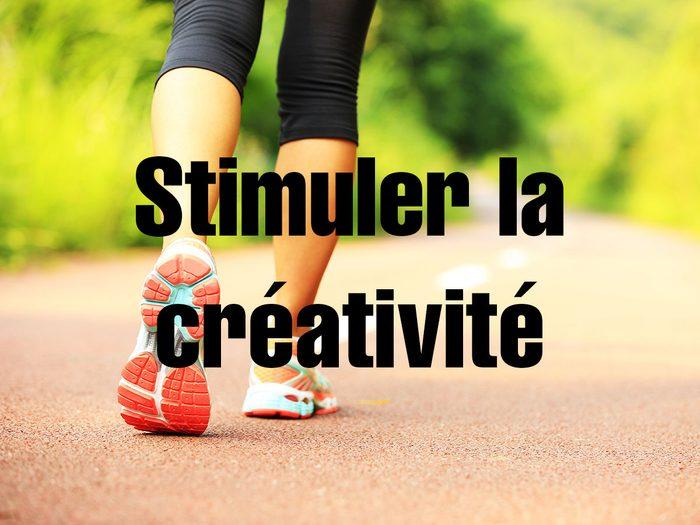 Bienfaits de la marche: elle permet de stimuler la créativité.