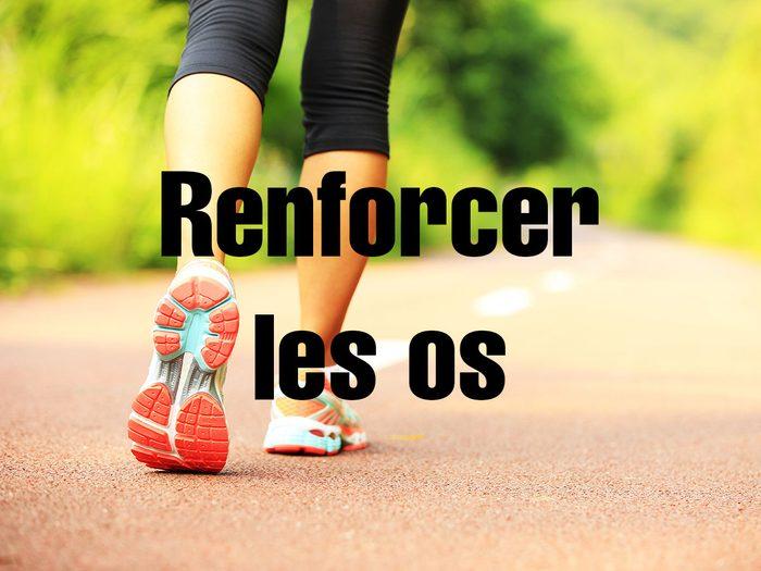 Bienfaits de la marche: elle permet de renforcer les os.