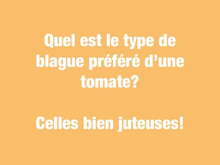 Blagues courtes: quel est le type de blague préféré d'une tomate?