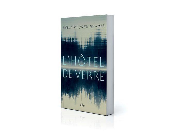 Pourquoi lire L'hôtel de verre, le roman d'Emily St. John Mandel?